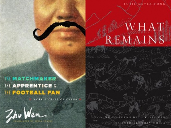 "Two of the books Jeffrey Wasserstrom is anticipating in 2013: ""The Matchmaker, the Apprentice, and the Football Fan: More Stories of China"" by Wen Zhu and ""What Remains Coming to Terms with Civil War in 19th-Century China"" by Tobie Meyer-Fong."