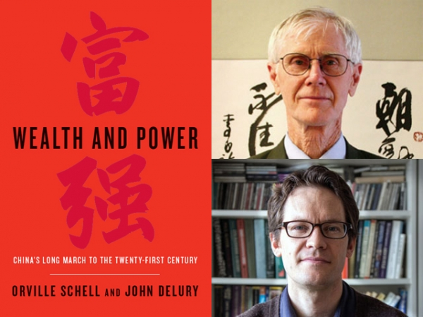Wealth and Power: China's Long March to the Twenty-first Century (Random House, 2013) by Orville Schell (top) and John Delury.