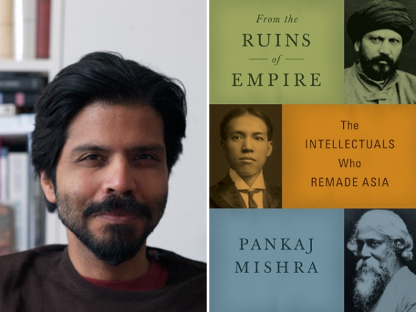 Pankaj Mishra (L), author of 'From the Ruins of Empire: The Revolt Against the West and the Remaking of Asia' (Farrar Straus Giroux, 2012).