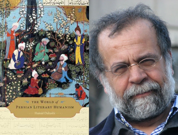 L: The World of Persian Literary Humanism' by Hamid Dabashi (Harvard University Press, 2012). R: The author (Golbarg Bashi).