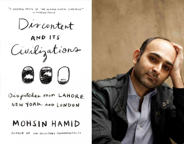 """Discontent and Its Civilizations"" (Riverhead Books, 2015), the new nonfiction collection by Mohsin Hamid (R). (Author photo: Jillian Edelstein)"