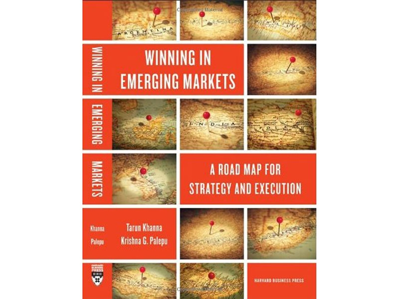 Winning in Emerging Markets: A Roadmap for Strategy and Execution (2010) by Tarun Khanna and Krishna G. Palepu, with Richard Bullock.