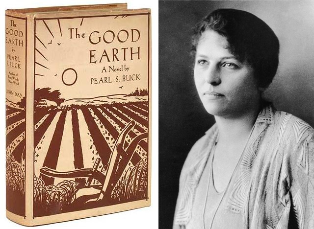 Pearl S. Buck's 'The Good Earth' was published in 1931 and awarded a Pulitzer Prize in 1932. Buck received the Nobel Prize for Literature in 1938.