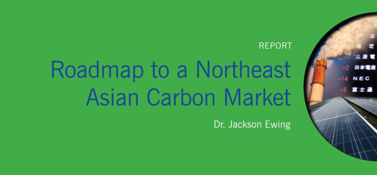 Roadmap to a Northeast Asian Carbon Market