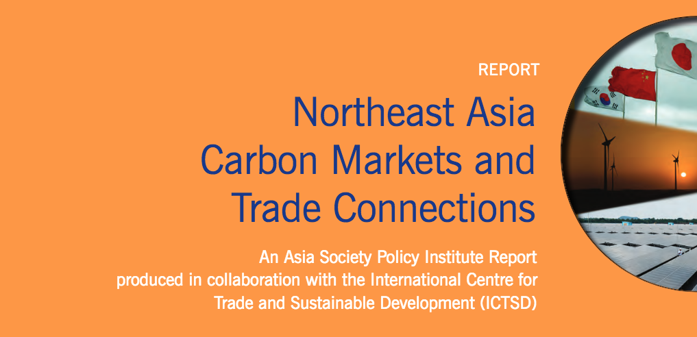 Northeast Asia Carbon Markets and Trade Connections Report