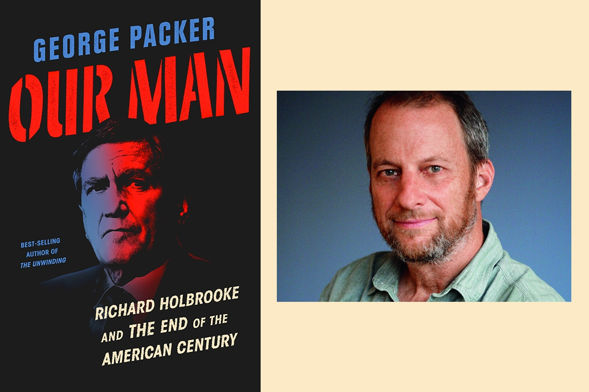 "Cover of ""Our Man: Richard Holbrooke"" and author George Packer"