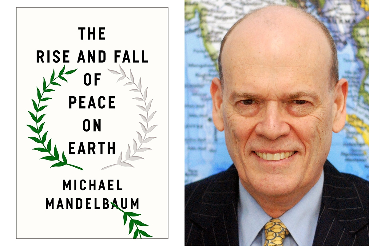 Dr. Michael Mandelbaum and The Rise and Fall of Peace on Earth