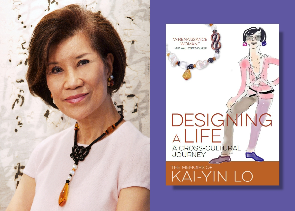 "Kai-Yin Lo, Photo courtesy the author and cover of ""Designing a Life."""