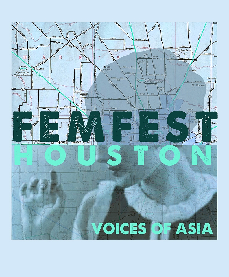 FemFest Houston: Voices of Asia