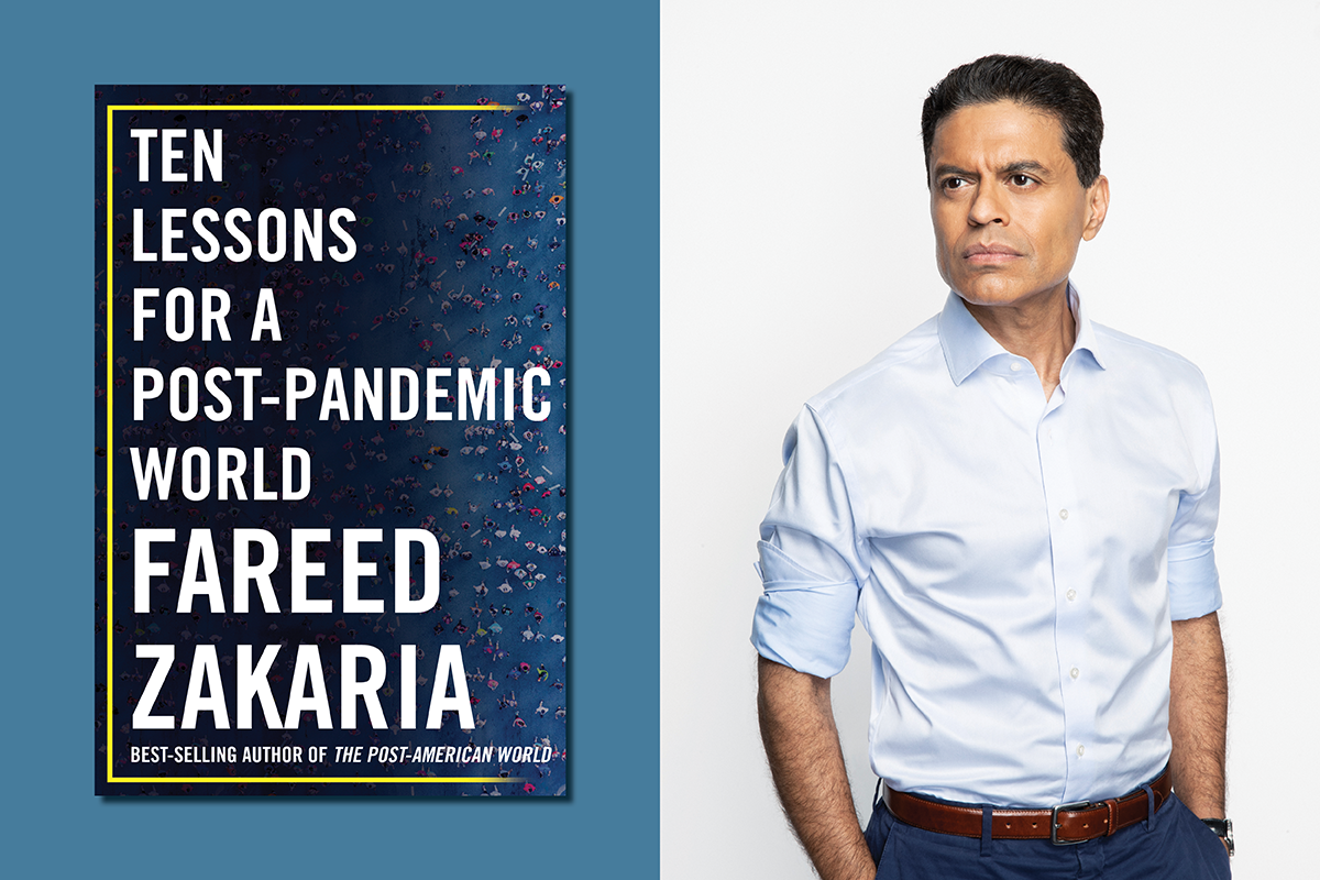 Fareed Zakaria Ten Lessons for a Post-Pandemic World