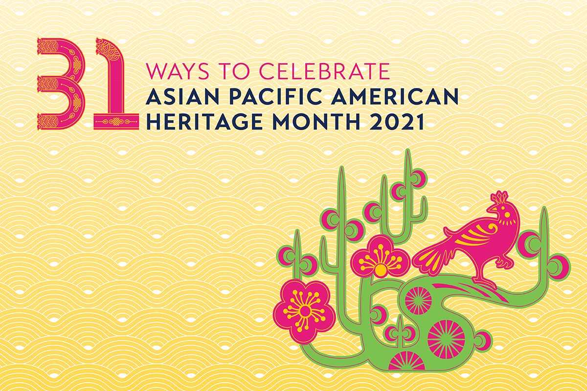 asiasociety.org: Asian Pacific American Heritage Month 2021