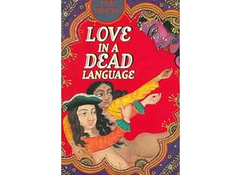 Love in a Dead Language (University Of Chicago Press, 1999) by Lee Siegel.