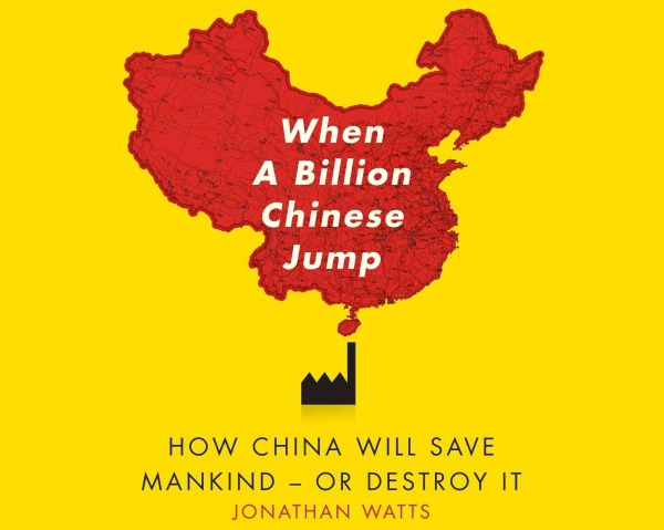 "The cover of Jonathan Watt's ""When a Billion Chinese Jump"""