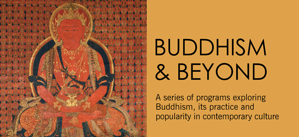 Buddhism and Beyond at Asia Society New York
