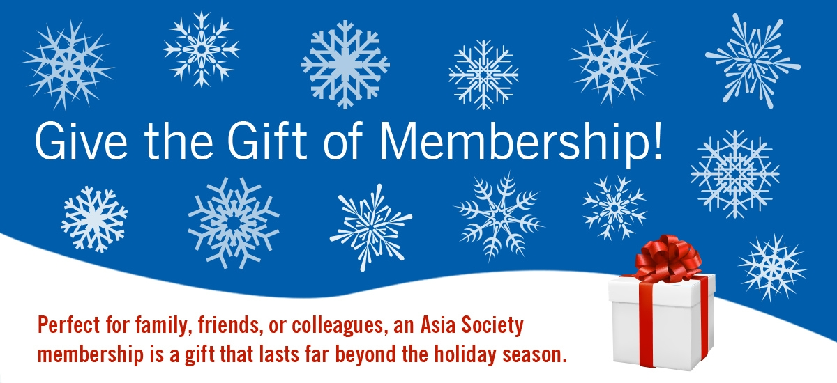 Asia Society membership for the holidays