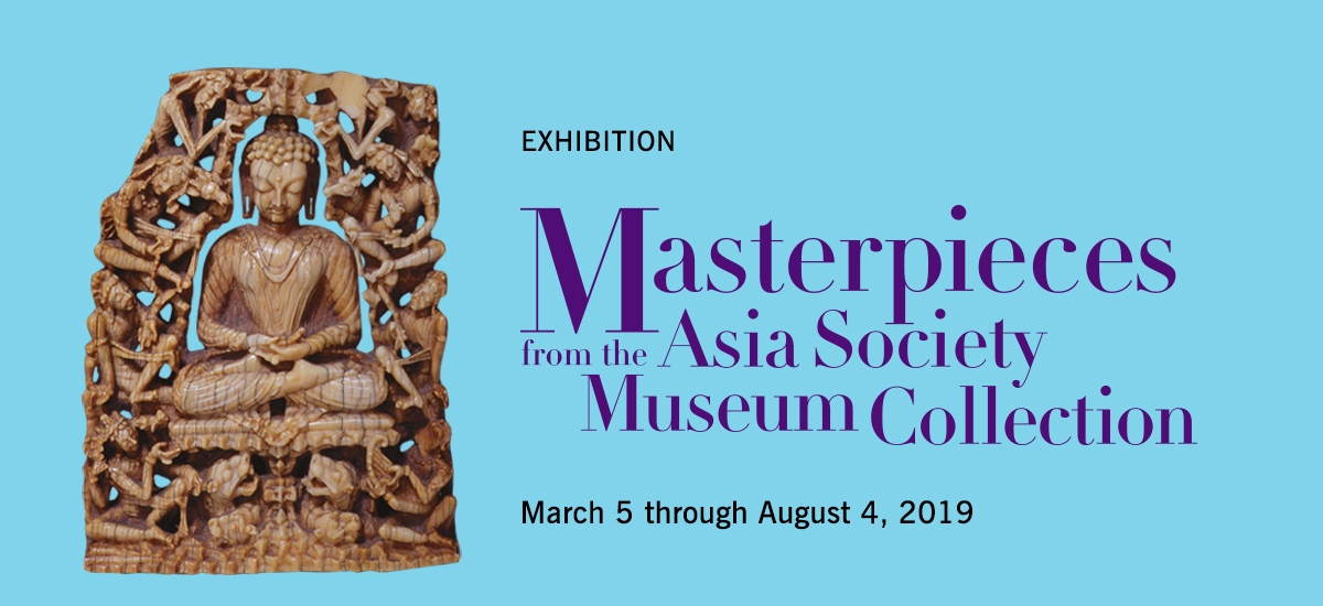 Masterpieces from the Asia Society Museum Collection