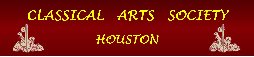 Classical Arts Society Houston