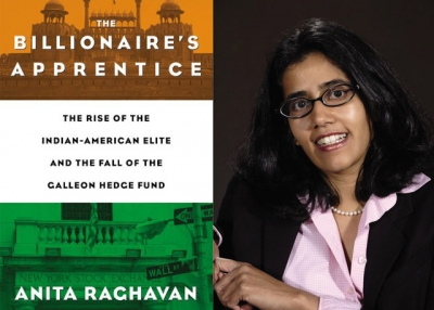 """The Billionaire's Apprentice"" (Business Plus, 2013) by Anita Raghavan (R)."