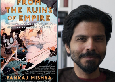 "Pankaj Mishra (R), author of ""From the Ruins of Empire: The Revolt Against the West and the Remaking of Asia"" (U.S. paperback edition, 2013). (Author photo: PankajMishra.com)"