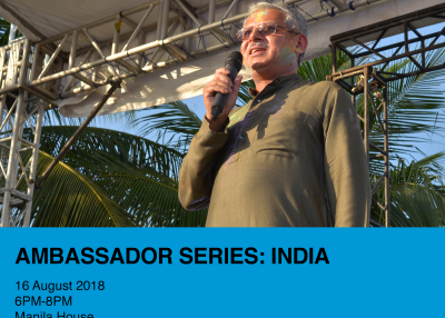 Ambassador Series: India | 16 August 2018 | 6 PM | Manila House