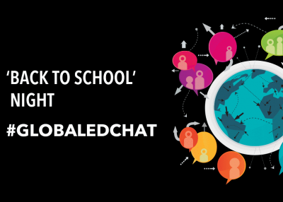 'Back to School' Night - #GlobalEdChat