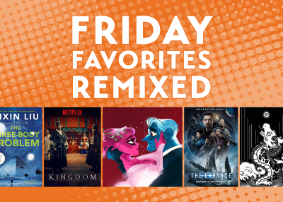 Friday Favorites Remixed: Sci-Fi and Fantasy