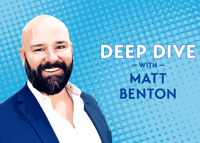Deep Dive with Matt Benton
