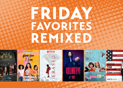 Friday Favorites Remixed: Bingeable Series
