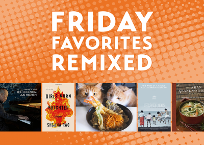 Friday Favorites Remixed: Summer's Best