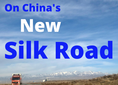 On China's New Silk Road