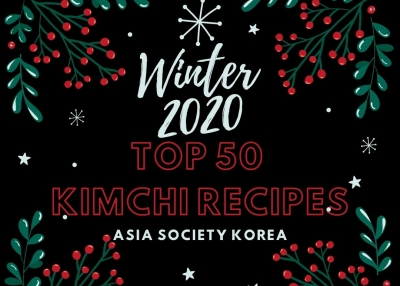 Asia Society Korea's Top 50 Kimchi Recipes of 2020
