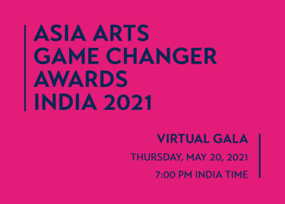 2021 Asia Arts Game Changer Awards India