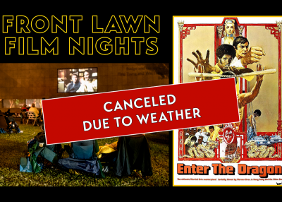 Front Lawn Film Nights Enter the Dragon Canceled