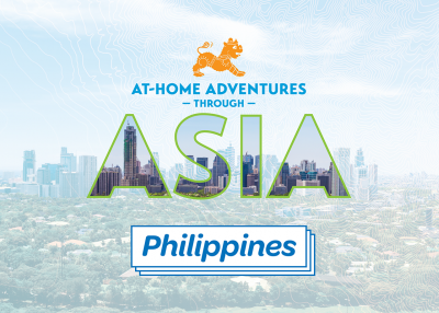 At-Home Adventures through Asia: The Philippines