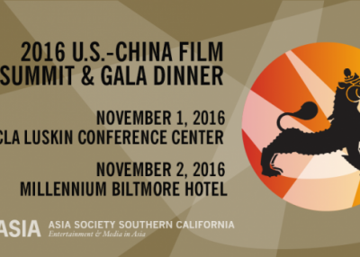 Asia Society Southern California Presents Seventh Annual U.S.-China Film Summit and Gala Dinner, Nov. 1-2