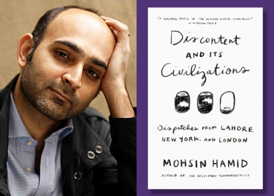 "Mohsin Hamid, author of ""Discontent and Its Civilizations"" (Riverhead Books, 201"