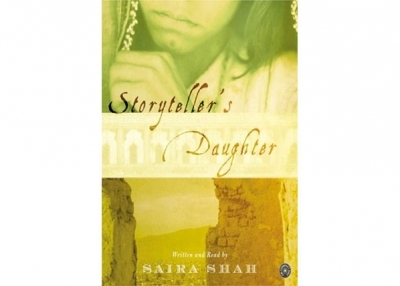 The Storyteller's Daughter by Saira Shah (Alfred A. Knopf).