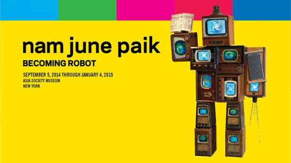 'Nam June Paik: Becoming Robot' will be on view at Asia Society Museum in New York City from September 5, 2014 through January 4, 2015.