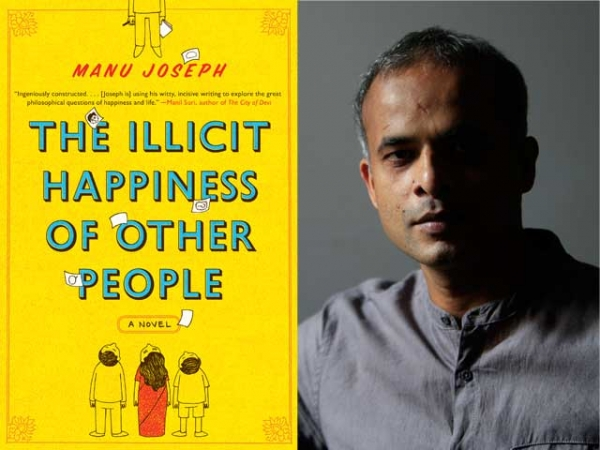 "L:  ""The Illicit Happiness of Other People"" by Manu Joseph (W.W. Norton & Company, Inc.). R: The author. (Ritesh Uttamchandani)"