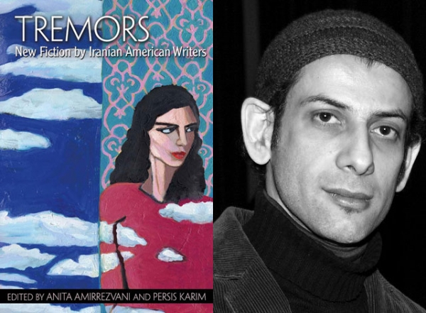 """Tremors: New Fiction by Iranian American Writers"" (University of Arkansas Press, 2013) includes a short story by Salar Abdoh (L). (Courtesy the author)"