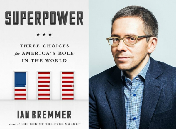 """Superpower: Three Choices for America's Role In The World"" (Portfolio, 2015), a new book by Ian Bremmer (R). (Author photo: Javier Sirvent)"