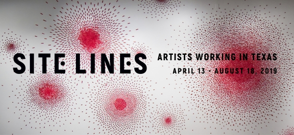 Site Lines: Artists Working in Texas