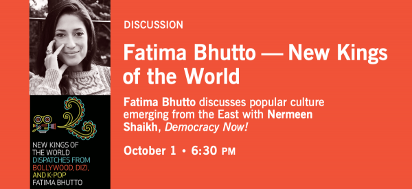 Meet Author: Fatima Bhutto, author of 'New Kings of the World'