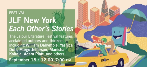 The Jaipur Literary Festival (JLF) returns to New York and Asia Society on September 18