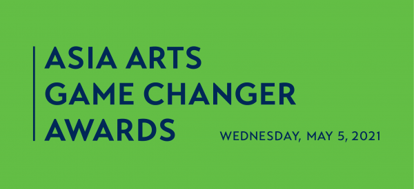 Asia Arts Game Changer Awards