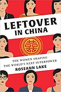 Roseann Lake: Leftover in China