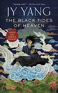 Jy Yang: The Black Tides of Heaven