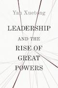 Leadership and the Rise of Great Power