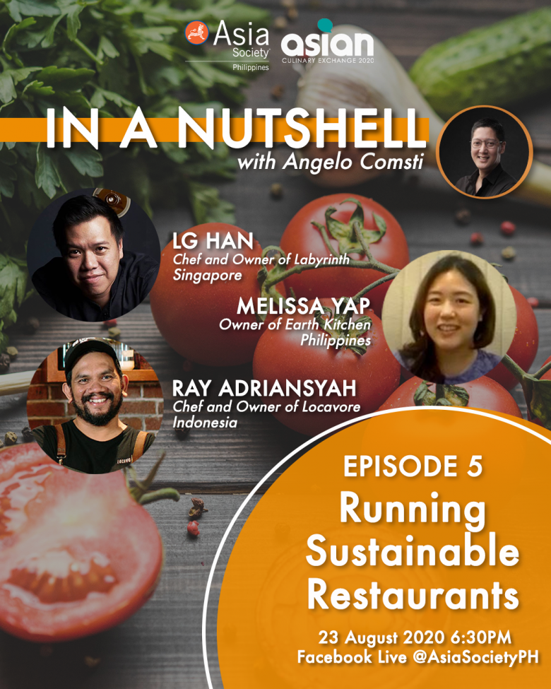 PHOTO WITH FLATLAY, TITLE: IN A NUTSHELL EPISODE 5 RUNNING SUSTAINABLE RESTAURANTS CHEF LG HAN OF LABYRINTH (SINGAPORE), CHEF RAY ADRIANSYAH OF LOCAVORE (INDONESIA), MELISSA YAP OF EARTH KITCHEN